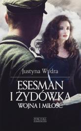 Esesman i Żydówka - Justyna Wydra | mała okładka