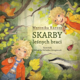 Skarby leśnych braci - Weronika Kurosz | mała okładka