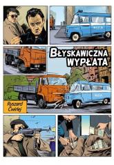 Błyskawiczna wypłata - Ryszard Ćwirlej | mała okładka