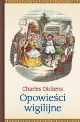 Opowieści wigilijne - Charles Dickens | mała okładka