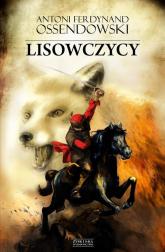 Lisowczycy - Ossendowski Antoni Ferdynand | mała okładka