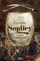 Pamiątki Soplicy - Henryk Rzewuski   mała okładka