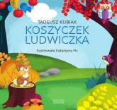 Koszyczek Ludwiczka - Tadeusz Kubiak | mała okładka