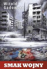 Smak wojny - Witold Gadowski | mała okładka