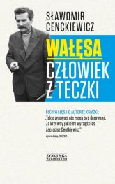 Wałęsa. Człowiek z teczki - Sławomir Cenckiewicz | mała okładka