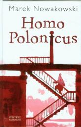Homo Polonicus - Marek Nowakowski | mała okładka