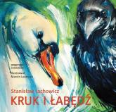 Kruk i łabędź - Stanisław Jachowicz | mała okładka