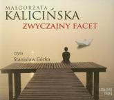 Zwyczajny facet - Małgorzata Kalicińska | mała okładka