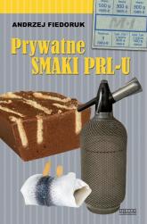 Prywatne smaki PRL-u - Andrzej Fiedoruk | mała okładka