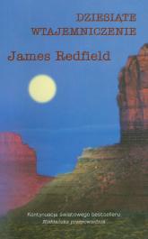 Dziesiąte wtajemniczenie - James Redfield | mała okładka