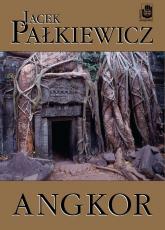 Angkor - Jacek Pałkiewicz | mała okładka