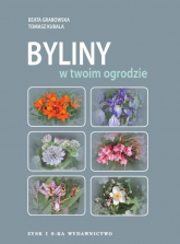 Byliny w twoim ogrodzie - Grabowska Beata, Kubala Tomasz | mała okładka