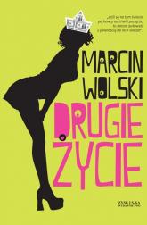 Drugie życie - Marcin Wolski | mała okładka