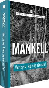 Mężczyzna, który się uśmiechał - Henning Mankell | mała okładka