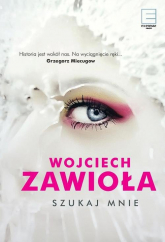 Szukaj mnie - Wojciech Zawioła | mała okładka