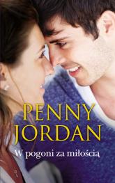W pogoni za miłością - Penny Jordan | mała okładka