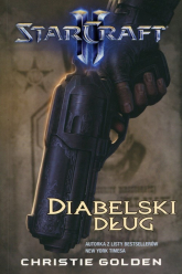 StarCraft II. Diabelski dług - Christie Golden | mała okładka