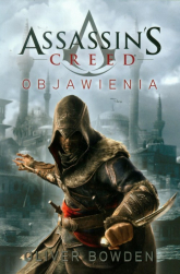 Assassin's Creed. Objawienia - Oliver Bowden | mała okładka