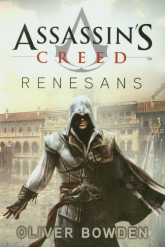 Assassin's Creed Renesans - Oliver Bowden | mała okładka