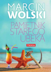 Pamiętnik starego ubeka - Marcin Wolski | mała okładka