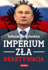 Imperium zła. Reaktywacja - Tadeusz Święchowicz | mała okładka