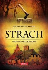 Strach. Opowiadania kresowe - Stanisław Srokowski | mała okładka