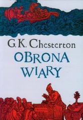 Obrona wiary - Chesterton Gilbert K.   mała okładka