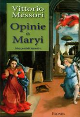 Opinie o Maryi. Fakty, poszlaki, tajemnice - Vittorio Messori | mała okładka