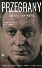 Przegrany - Król Grzegorz, Marszałkowski Paweł, Słomiński Maciej | mała okładka