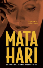 Mata Hari - Sławomir Leśniewski | mała okładka