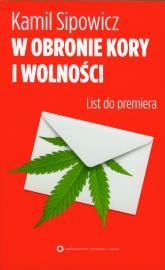 W obronie Kory i wolności. List do premiera - Kamil Sipowicz | mała okładka