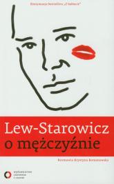 Lew-Starowicz o mężczyźnie. Rozmawia Krystyna Romanowska - Lew-Starowicz Zbigniew, Romanowska Krystyna | mała okładka