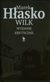 Wilk. Wydanie krytyczne - Marek Hłasko | mała okładka