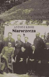 Starorzecza - Antoni Kroh | mała okładka