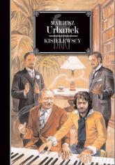 Kisielewscy Jan August, Zygmunt, Stefan, Wacek - Mariusz Urbanek | mała okładka