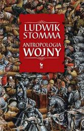 Antropologia wojny - Ludwik Stomma | mała okładka