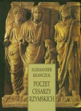 Poczet cesarzy rzymskich - Aleksander Krawczuk | mała okładka