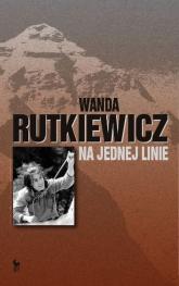 Na jednej linie - Wanda Rutkiewicz | mała okładka