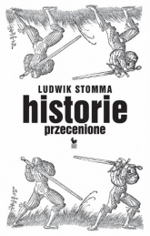 Historie przecenione - Ludwik Stomma | mała okładka