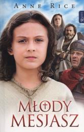 Młody Mesjasz - Anne Rice | mała okładka
