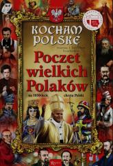 Kocham Polskę. Poczet Wielkich Polaków na 1050-lecie chrztu Polski - Szarek Joanna, Szarek Jarosław   mała okładka