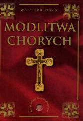 Modlitwa chorych - Wojciech Jaroń | mała okładka