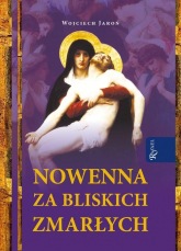 Nowenna za bliskich zmarłych - Wojciech Jaroń | mała okładka