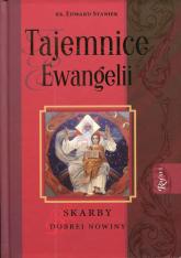 Tajemnice Ewangelii. Skarby Dobrej Nowiny - Edward Staniek | mała okładka