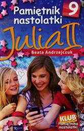 Pamiętnik nastolatki 9. Julia - Beata Andrzejczuk | mała okładka
