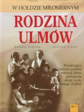 Rodzina Ulmów - Szpytma Mateusz, Szarek Jarosław | mała okładka