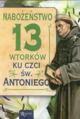 Nabożeństwo 13 wtorków ku czci świętego Antoniego - Katarzyna Kubis  | mała okładka