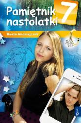 Pamiętnik nastolatki 7 - Beata Andrzejczuk | mała okładka