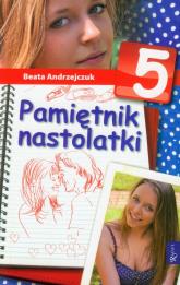 Pamiętnik nastolatki 5 - Beata Andrzejczuk | mała okładka