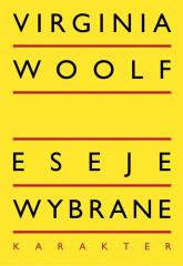 Eseje wybrane - Virginia Woolf | mała okładka